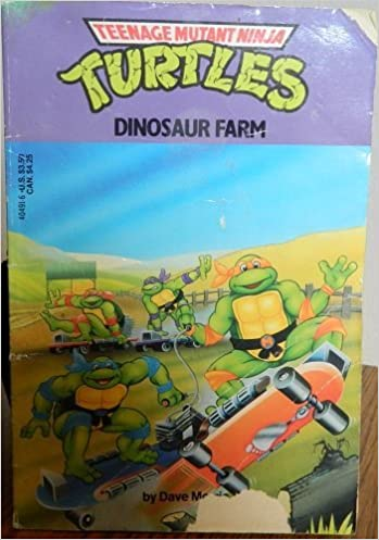 DINOSAUR FARM (Teenage Mutant Ninja Turtles): Dave Morris ...