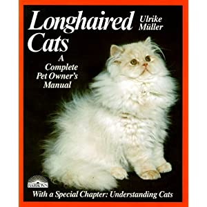 Longhaired Cats: A Complete Pet Owner's Manual 4