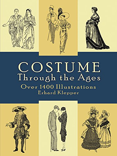 [Costume Through the Ages: Over 1400 Illustrations (Dover Fashion and Costumes)] (Hippo Costume Uk)