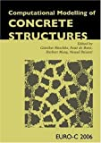 Computational Modelling of Concrete Structures, , 0415397499