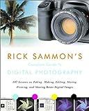 Rick Sammon's Complete Guide to Digital Photography, Rick Sammon, 0393325512