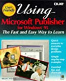 Using Microsoft Publisher for Windows 95, Ed Willet, 0789706350
