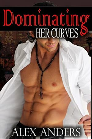 book cover of Dominating Her Curves