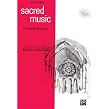 Sacred Music: Level 2 (David Carr Glover Piano Library)