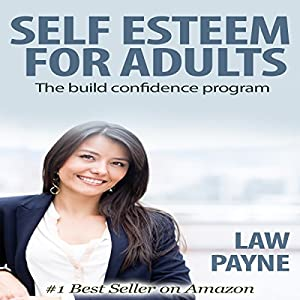 Self Esteem for Adults Audiobook