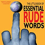 The Little Book of Essential Rude Words | Jake Harris