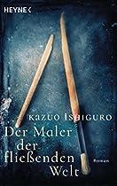 Der Maler Der Fließenden Welt: Roman (german Edition)