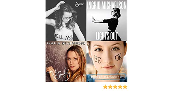 Best Of Ingrid Michaelson By Ingrid Michaelson On Amazon Music