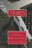 Tribes, Joel Kotkin, 0679752994