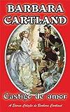 01. Castigo de Amor (A Eterna Coleção de Barbara Cartland) (Portuguese Edition)