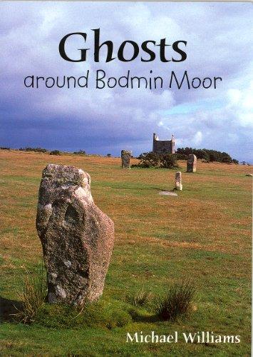 Ghosts Around Bodmin Moor