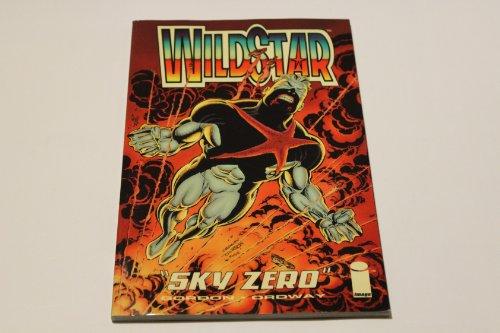 Image Comics presents Wildstar, sky zero: Born under a bad sign