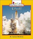Liftoff!, Carmen Bredeson, 0516224999