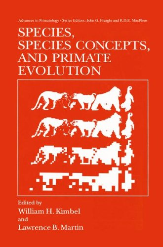Species, Species Concepts and Primate Evolution (Advances in Primatology)