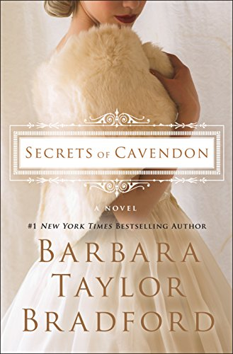 Secrets of Cavendon: A Novel (Cavendon Hall) by [Bradford, Barbara Taylor]