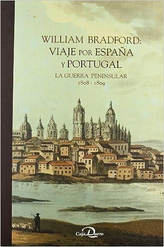 VIAJE POR ESPAÑA Y PORTUGAL-EST.2 VOLU.: Amazon.es: Bradford, William: Libros
