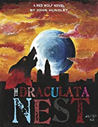 The Draculata Nest (The Red Wolf Saga Book 1)
