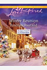 Winter Reunion (Aspen Creek Crossroads) Kindle Edition