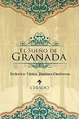 El Sueño de Granada de [Federico Vieira Jiménez-Ontiveros]