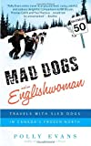 Mad Dogs and an Englishwoman, Polly Evans, 0385341113