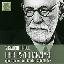 Über Psychoanalyse: Fünf Vorlesungen Hörbuch von Sigmund Freud Gesprochen von: Günter Schoßböck