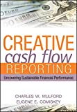Creative Cash Flow Reporting: Uncovering