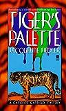 Tiger's Palette, Jacqueline Fiedler, 0671015591