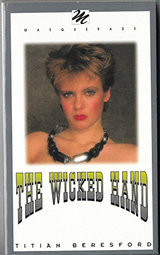 The Wicked Hand by Masquerade Books