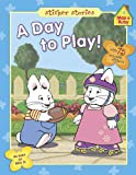 A Day to Play!