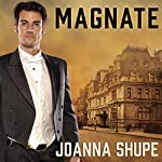 Magnate: Knickerbocker Club, Book 1 | Joanna Shupe