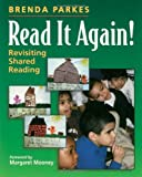 Read It Again!: Revisiting Shared Reading