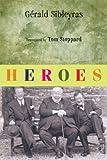 Heroes, Gerald Sibleyras, 0802142877