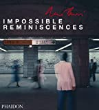 René Burri - Impossible Reminiscences, René Burri, 071486496X