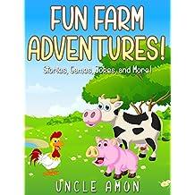 Fun Farm Adventures!: Short Stories, Games, Jokes, and More! (Fun Time Reader)