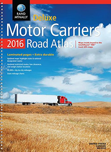 Rand Mcnally 2016 Motor Carriers' Road Atlas (Rand Mcnally Motor Carriers' Road Atlas Deluxe Edition) (Rand Mcnally Motor Carrier Atlas)