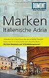 DuMont Reise-Taschenbuch Reiseführer Marken, Italienische Adria