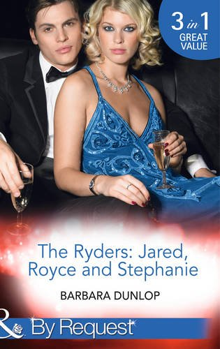 book cover of The Ryders: Jared, Royce and Stephanie