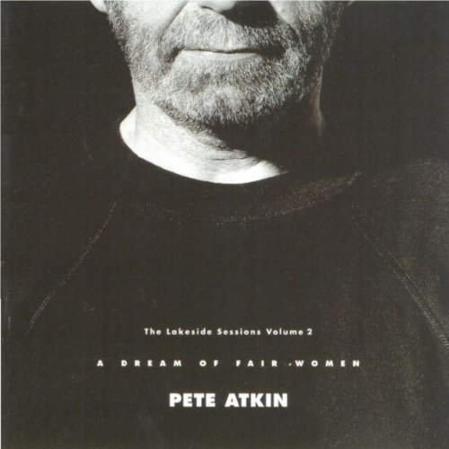 Pete Atkin - The Lakeside Sessions Volume 1