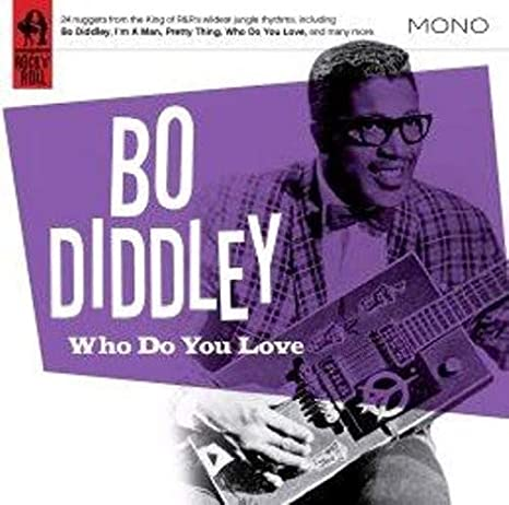 Amazon   Who Do You Love   Bo Diddley   輸入盤   音楽