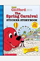The Spring Carnival Sticker Storybook (Clifford, the Big Red Dog) Paperback