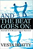 And the Beat Goes On, Vesta Beatty, 059565651X
