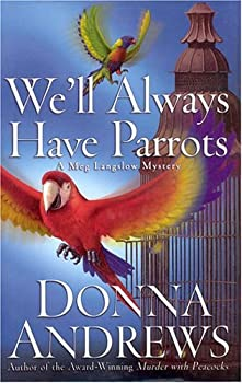 We'll Always Have Parrots 0312996756 Book Cover