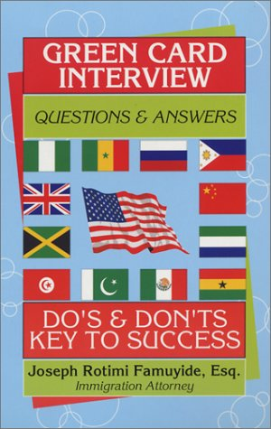 Green Card Interview Dos & Don'ts
