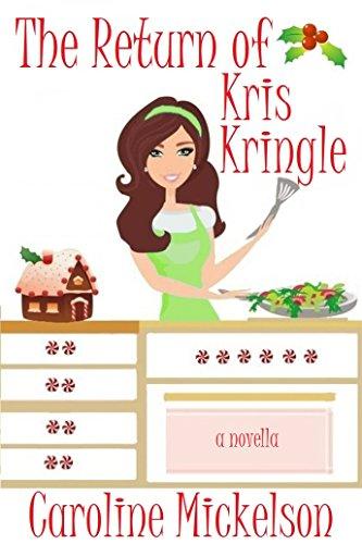 El regreso de Kris Kringle (Serie Central de Navidad nº 3) de Caroline Mickelson
