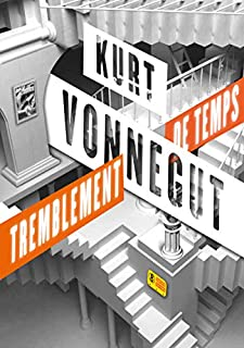 Tremblement de temps, Vonnegut, Kurt
