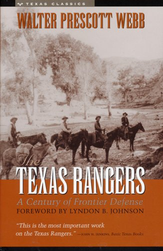 (The Texas Rangers: A Century of Frontier)