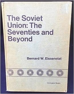 Soviet Union: The 70's and Beyond (Lexington Books): Bernard