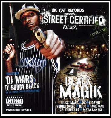 Street Certified Volume 2: Black Magik (Gangsta Rap/Hip-Hop) ()