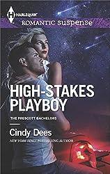High-Stakes Playboy (The Prescott Bachelors Book 2)