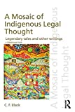 img - for A Mosaic of Indigenous Legal Thought: Legendary Tales and Other Writings (Discourses of Law) book / textbook / text book